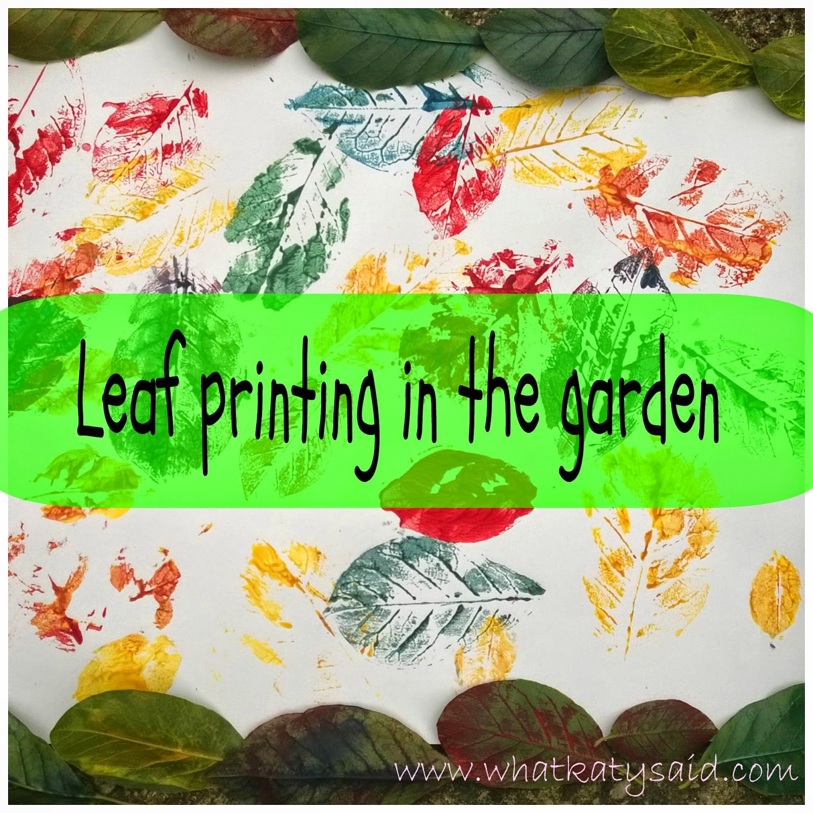 Natural artist! Leaf printing in the garden by What Katy Said