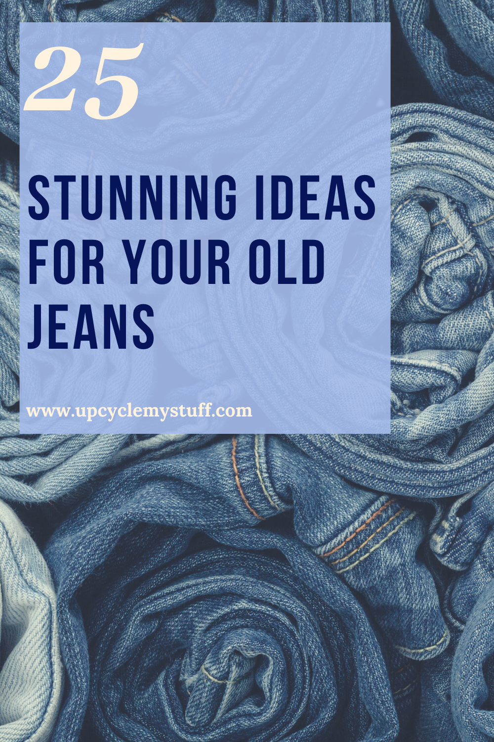 Upcycling Projects for Old Denim Jeans