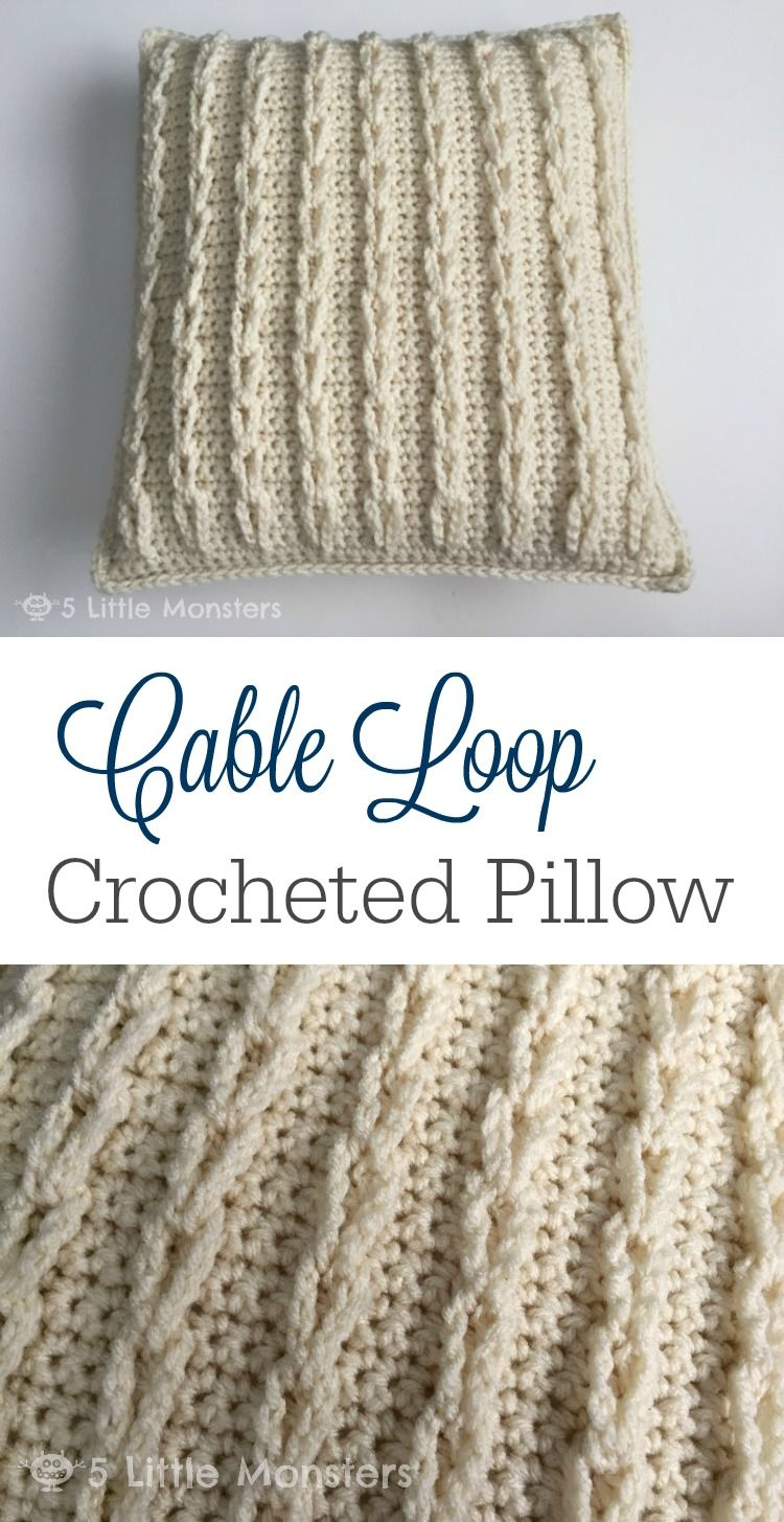 Crocheted Cable Loop Pillow - Fairfield World Craft Projects | Cable ...