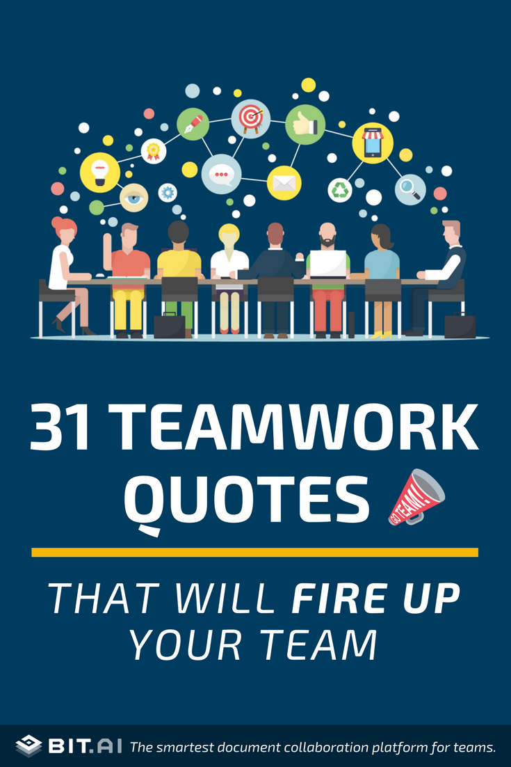 31 Teamwork Quotes That Will Fire