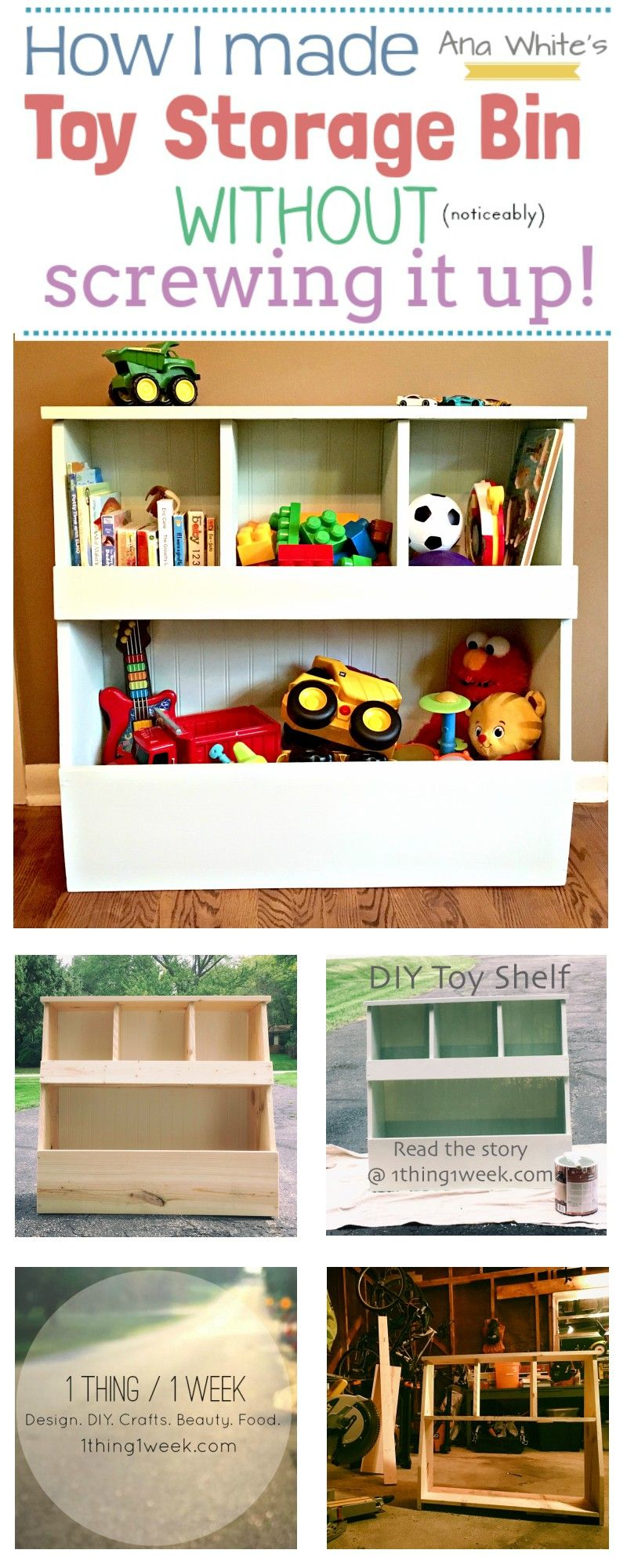 I Followed Ana White S Plans For A Diy Toy Shelf For My Son Read The Story At My Blog 1thing1week Com Diy Toy Storage Toy Storage Bins Creative Toy Storage