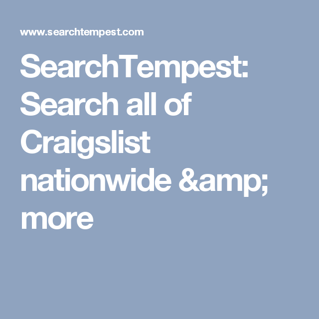 Searchtempest Search All Of Craigslist Nationwide Amp More Craigslist Nationwide Search