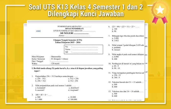 Soal Uts K13 Kelas 4 Semester 1 Dan 2 Dilengkapi Kunci Jawaban Semester Education Words