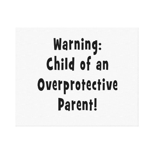 child of overprotective parent black stretched canvas prints #mylife