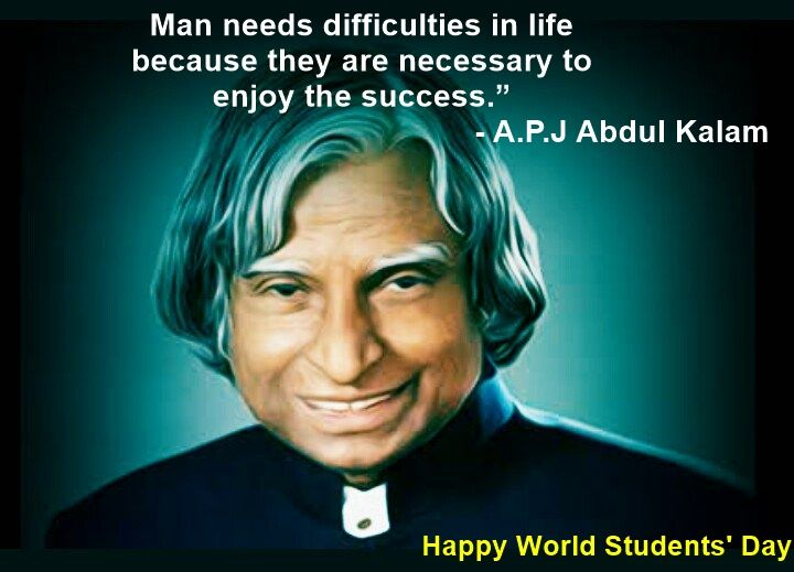 Happy World Student S Day 2016 Images Quotes Wishes Greetings Apj Abdul Kalam S Birthday Students Day Best Lyrics Quotes Student