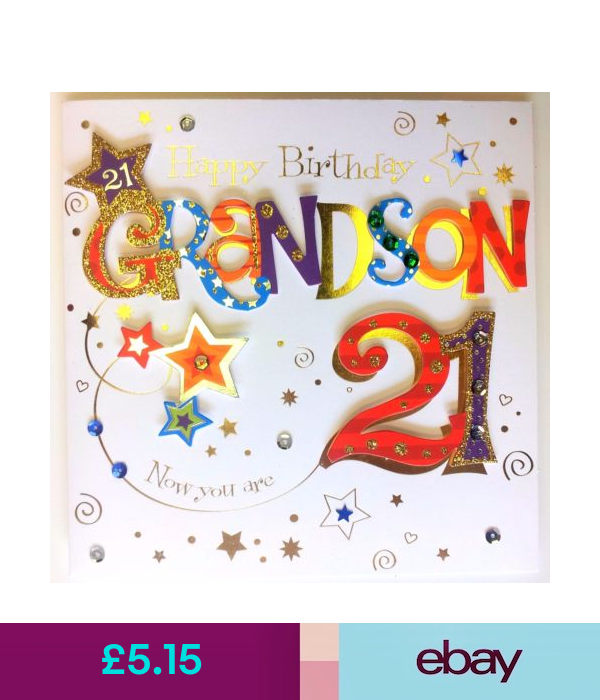 Happy Birthday Grandson Now You Are 21 Really Special Happy 21st Birthday Card 21st Birthday Cards Happy 21st Birthday Cards Happy 21st Birthday