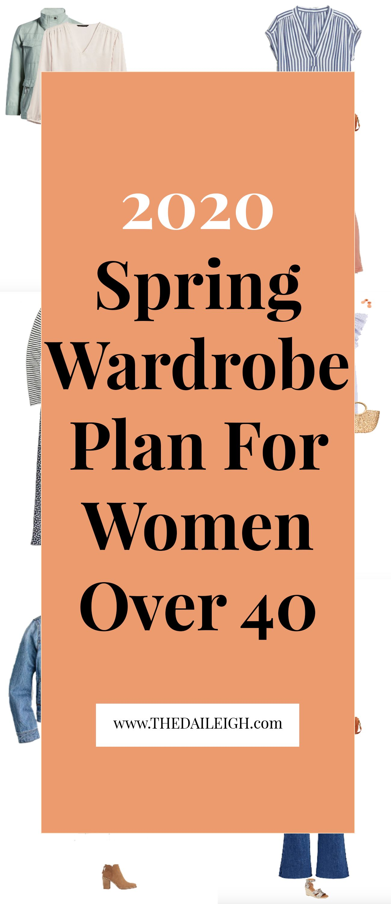 2020 Spring Wardrobe, 2020 Spring Capsule, How To Dress Over 40, How To Dress