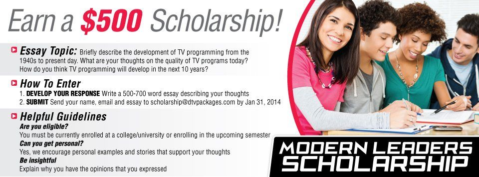 Dish Modern Leaders College Scholarship Write an essay