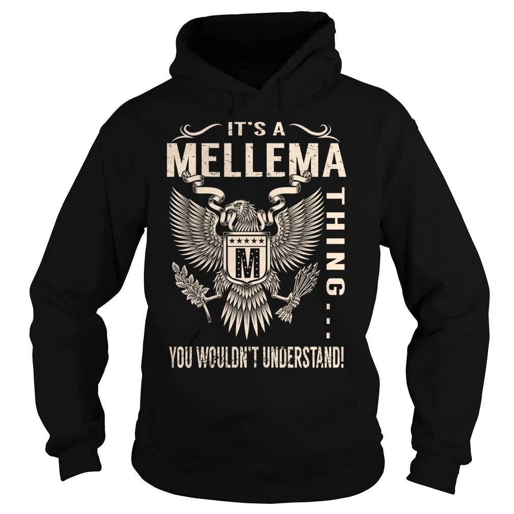 Its a MELLEMA Thing You Wouldnt Understand - Last Name, Surname T-Shirt (Eagle)