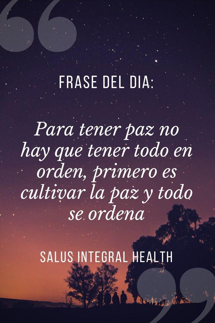 Cultiva tu paz #salusintegralhealth