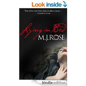 Lying In Bed - Kindle edition by M. J. Rose. Literature & Fiction Kindle eBooks @ Amazon.com.
