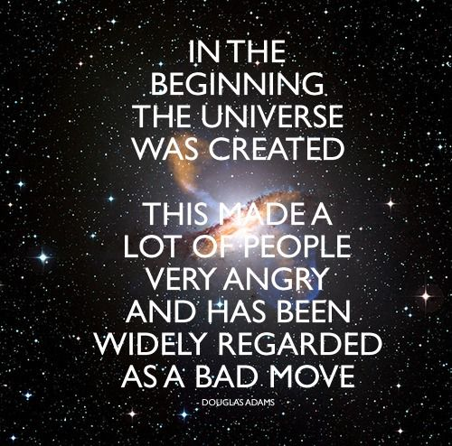 Hitchhiker's Guide to the Galaxy is so fantastic.