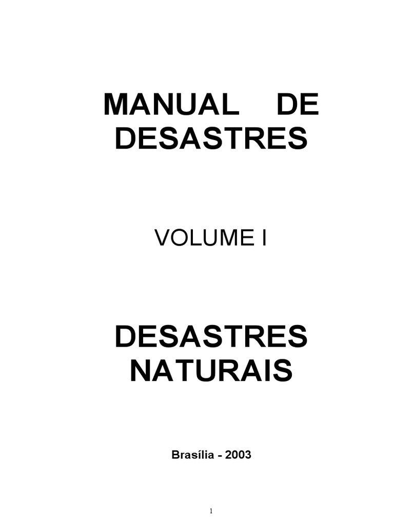 O Manual de Desastres Naturais foi elaborado com base na