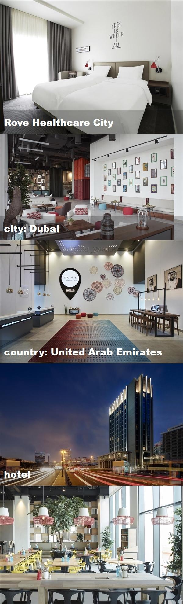 Rove Healthcare City City Dubai Country United Arab Emirates