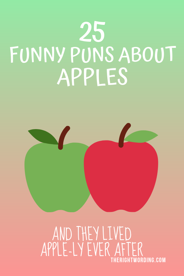 25 Applesolutely Funny Puns And Jokes About Apples