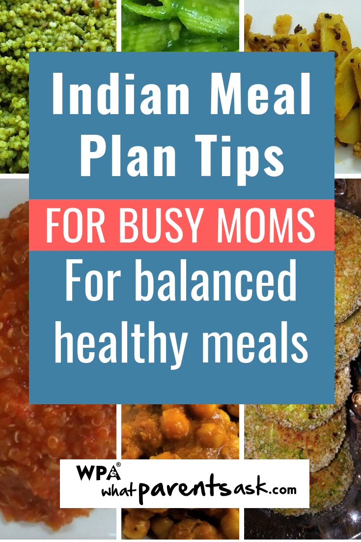 Indian Meal Plan For A Week For Busy Working Moms Tips And