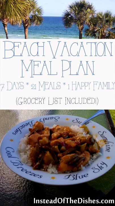 Meal Plan With Grocery List For Beach Vacation Or Any Other Type Of Where You Have Access To A Kitchen