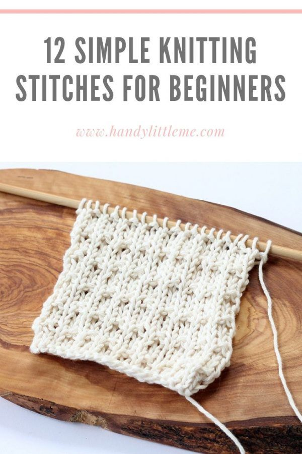 12 Simple Knitting Stitches For Beginners | Handy Little Me -   19 knitting and crochet Learning patterns ideas