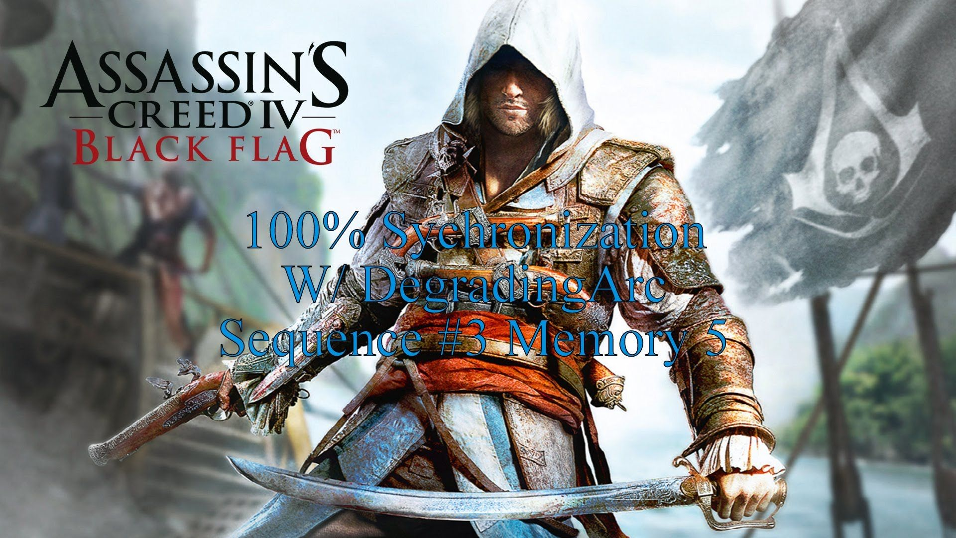 Assassin S Creed Iv Black Flag 100 Sync Walk Through Sequence 3 Memor Assassins Creed Black Flag Assassin S Creed Black Assassins Creed 4