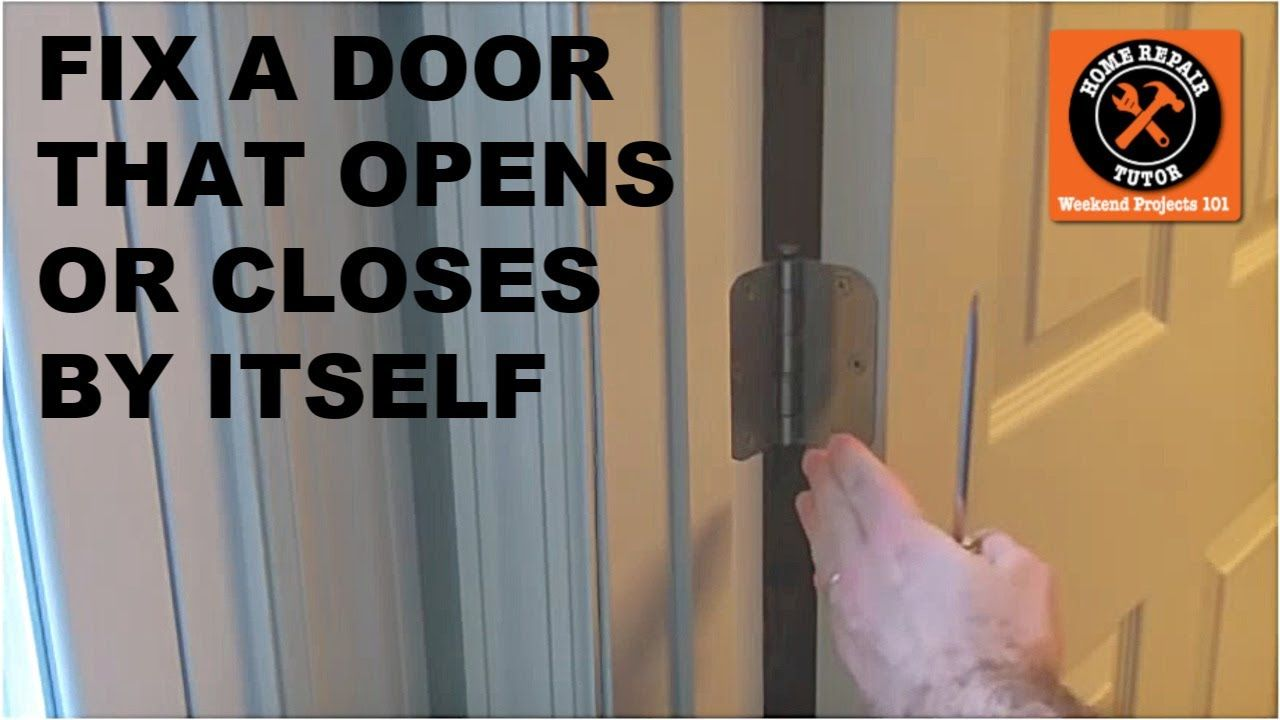 Fix A Door That Closes Or Opens By Itself Youtube In 2020 Home Repair Repair Wd 40