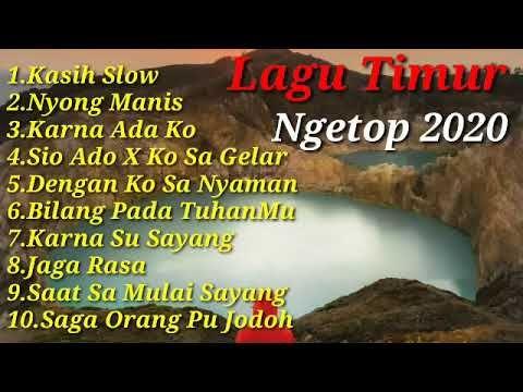 Lagu Timur Terbaru - Full Album 2020 (Paling Ngetop dan ...