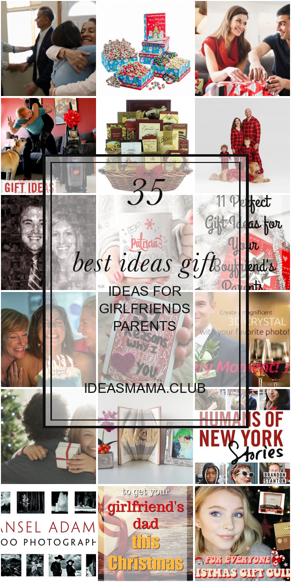 35 Best Ideas Gift Ideas For Girlfriends Parents Christmas Gifts For Parents Gifts For Kids Best Anniversary Gifts