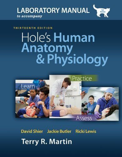 Laboratory Manual for Holes Human Anatomy & Physiology Cat Version ...