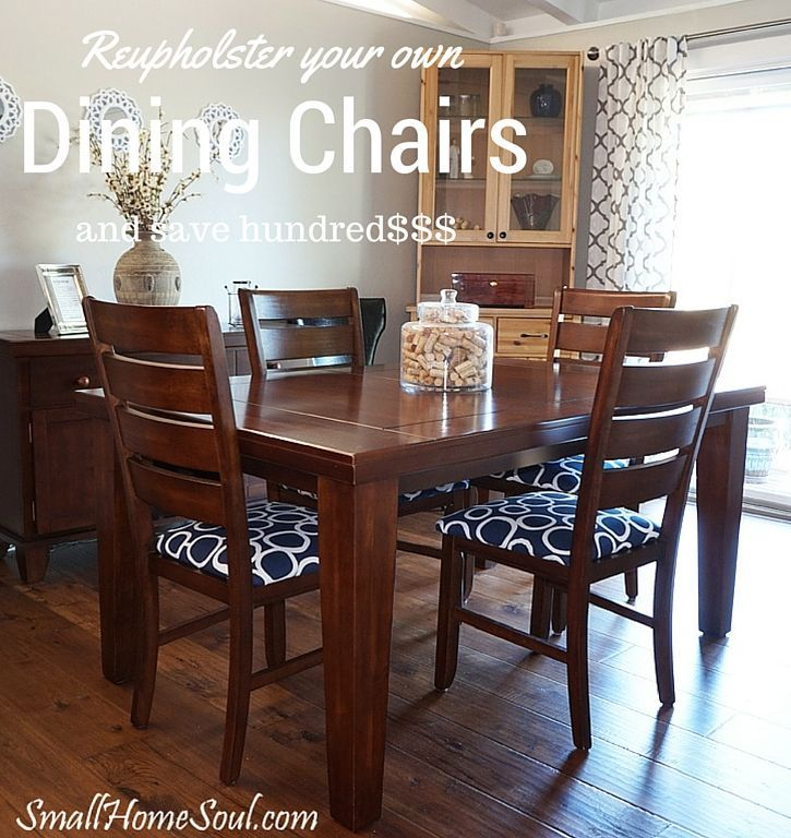 Reupholster Your Dining Chairs And Save 200 Reupholster Dining