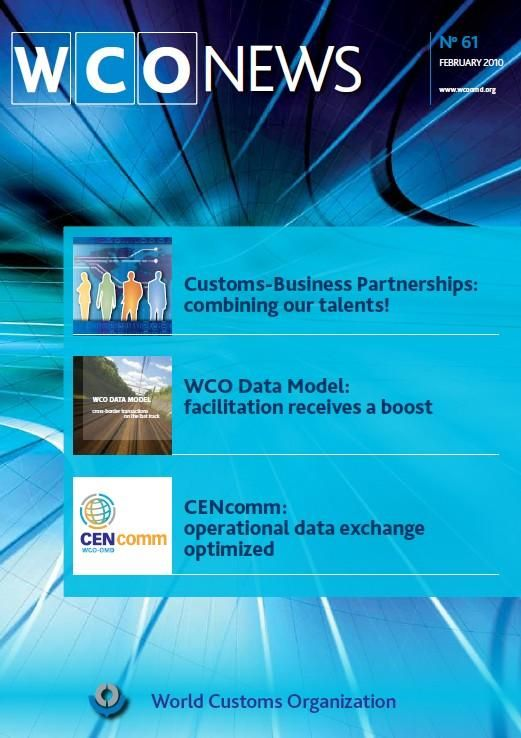Special Dossier: Customs-Business Partnerships: combining our talents!    - In conversation: interview with the ICC on cooperation with Customs    - Point of view: Success of the Montreal Protocol: Customs in the frontline  ...Read more - http://wcoomdpublications.org/downloadable/download/sample/sample_id/87/