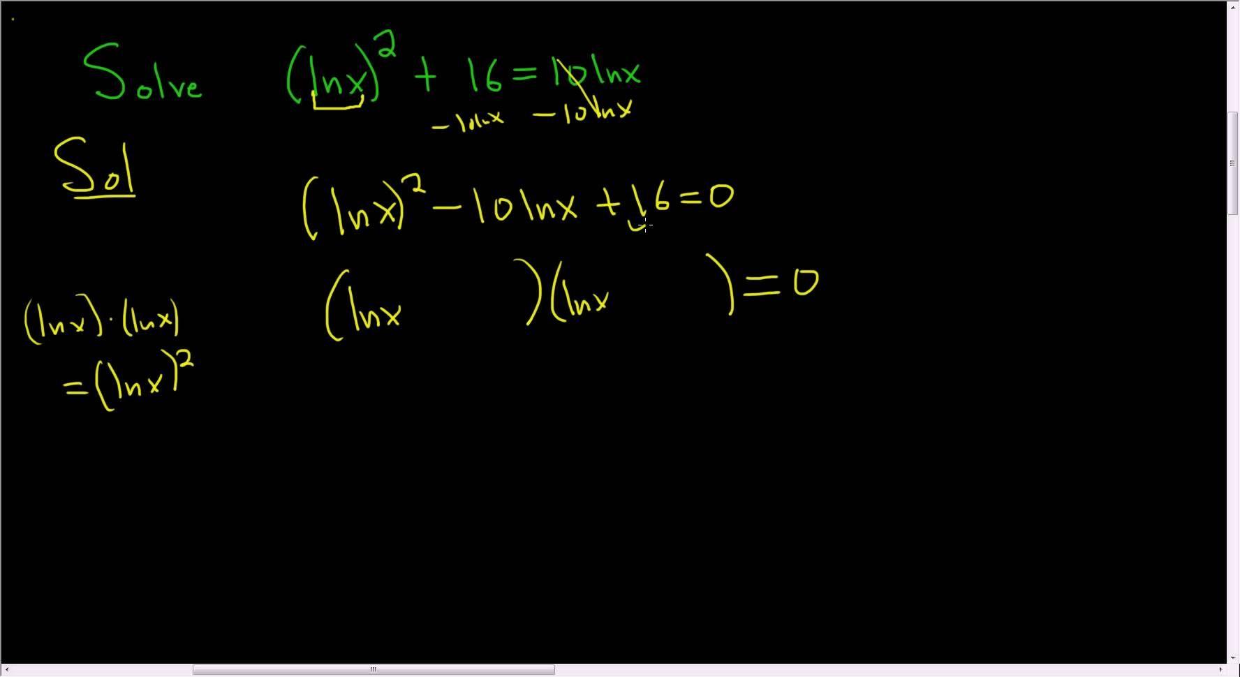 Solving The Logarithmic Equation Lnx 2 16 10 Lnx Quadratics Math Videos Quadratic Equation