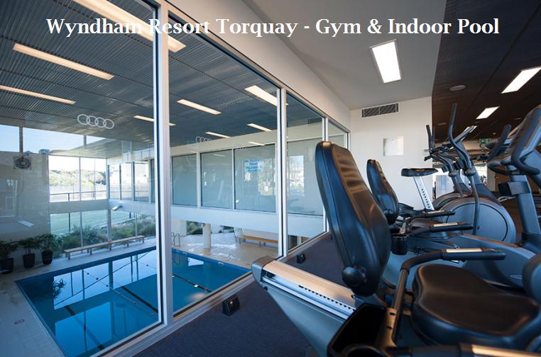 Wyndham Resort Torquay Gym Indoor Pool Wyndham Resort Torquay Pinterest Resorts