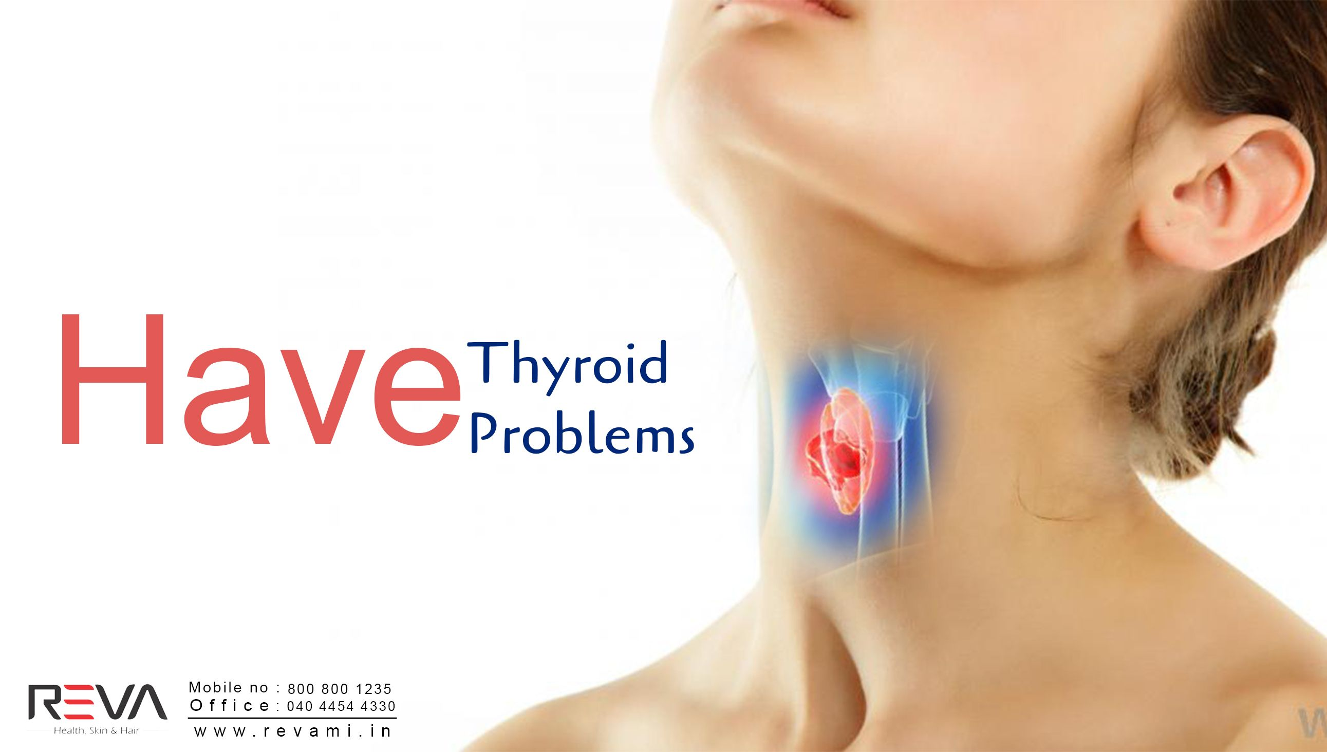 Have Thyroid Problems more info-> http://revami.in/health.php #ThyroidProblems #Thyroid #Hyperthyroidism #Thyroidtreatment