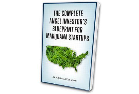 The Complete Angel Investoru0027s Blueprint for Marijuana Start-Ups - best of barefoot investor blueprint promo code