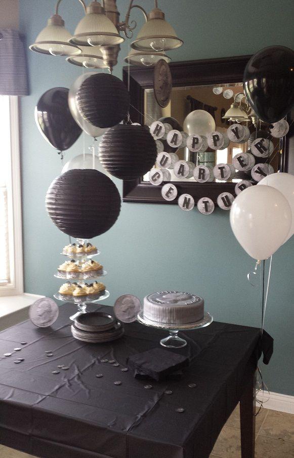 Happy Quot Quarter Quot Century Birthday Party Dessert Table