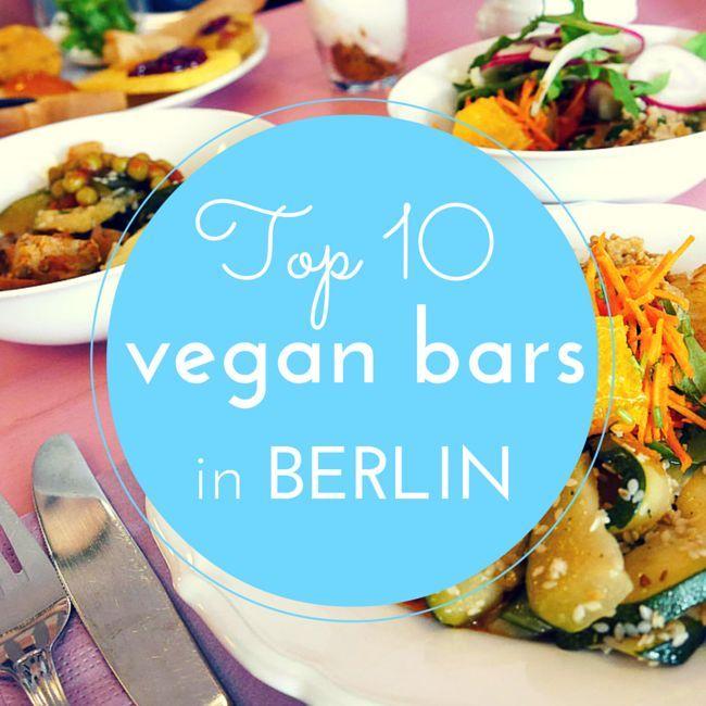 10 of the best Vegan Bars \ Restaurants in Berlin Healthy - vegane küche berlin