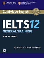 Cambridge IELTS Practice Tests 12 for General Training module