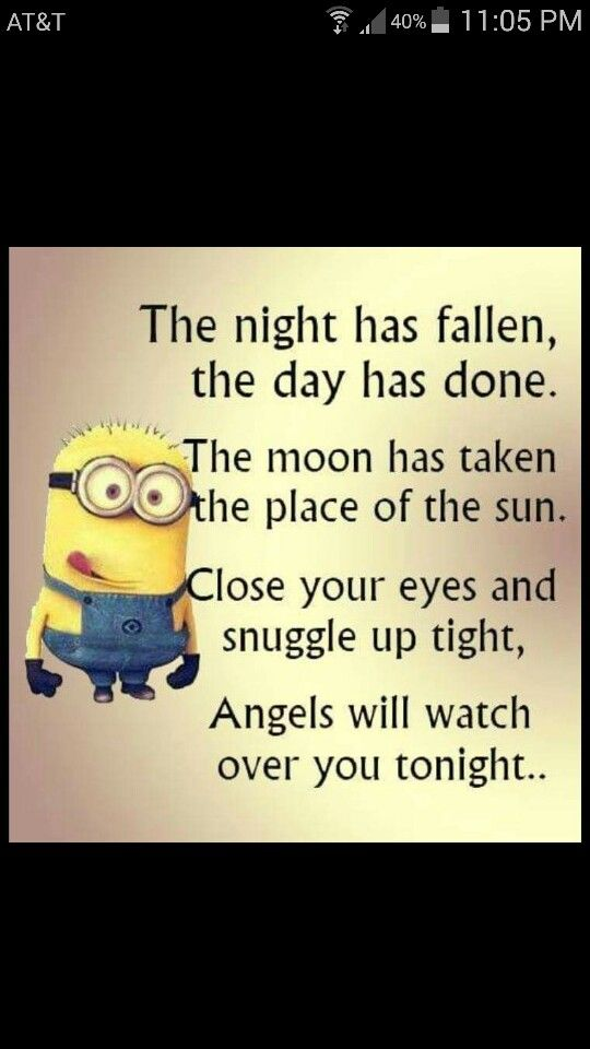 I Would Tell My Kids That Good Night Quotes Funny Quotes Minions Funny