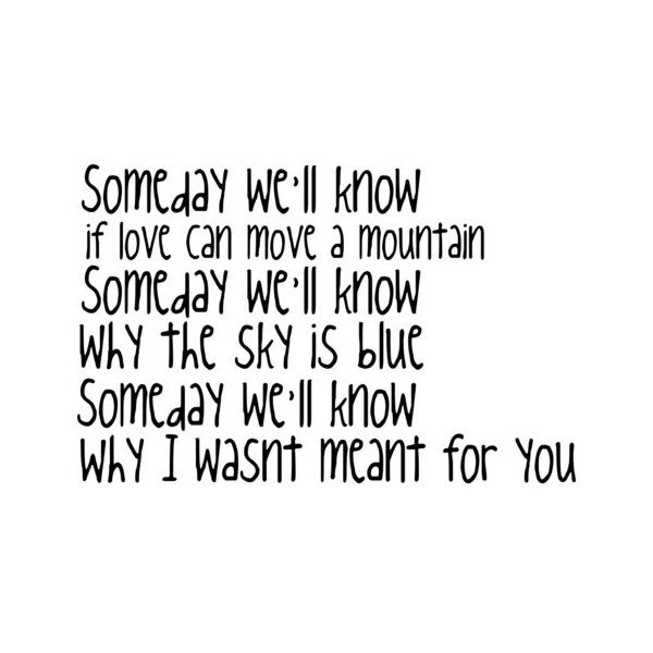 A Walk To Remember Someday We Ll Know Quote Lyrics Liked On