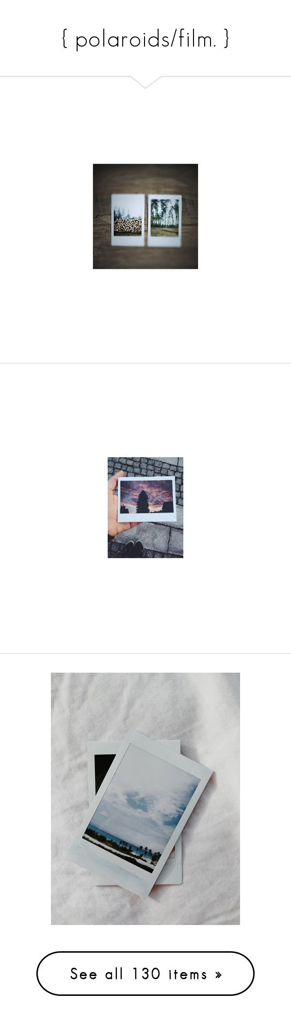 """""""{ polaroids/film. }"""" by hayleywillixms ❤ liked on Polyvore featuring pictures, brown, blue, photos, backgrounds, pics, photos., fillers, black and white and polaroid"""