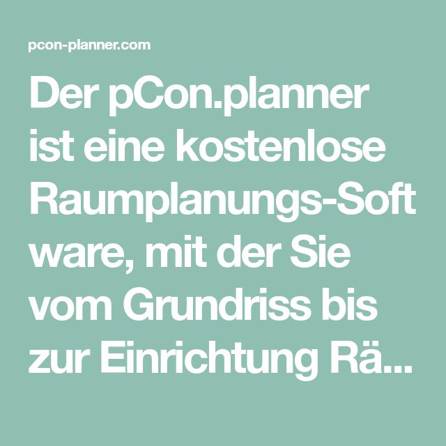 Der Pconplanner Ist Eine Kostenlose Raumplanungs Software Mit Der