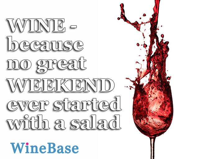 Kick of the weekend with wine