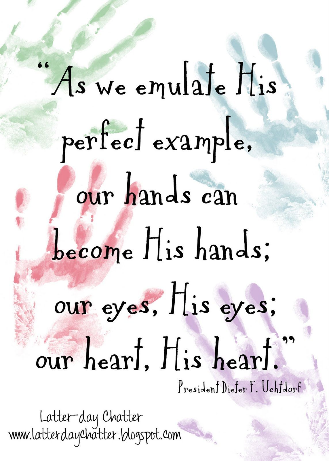 Quot As We Emulate His Perfect Example Our Hands Can Become