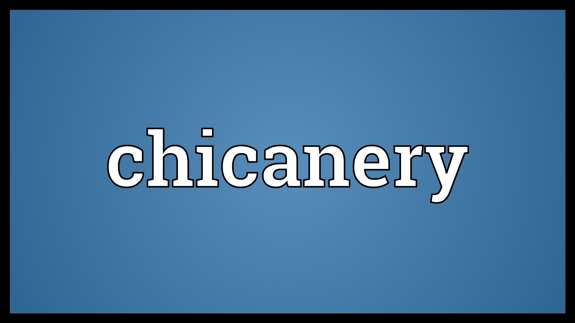 Chicanery Meaning Meant to be, Words, Youtube