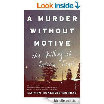 A murder without motive the killing of rebecca ryle ebook martin a murder without motive the killing of rebecca ryle ebook martin mckenzie murray fandeluxe Gallery