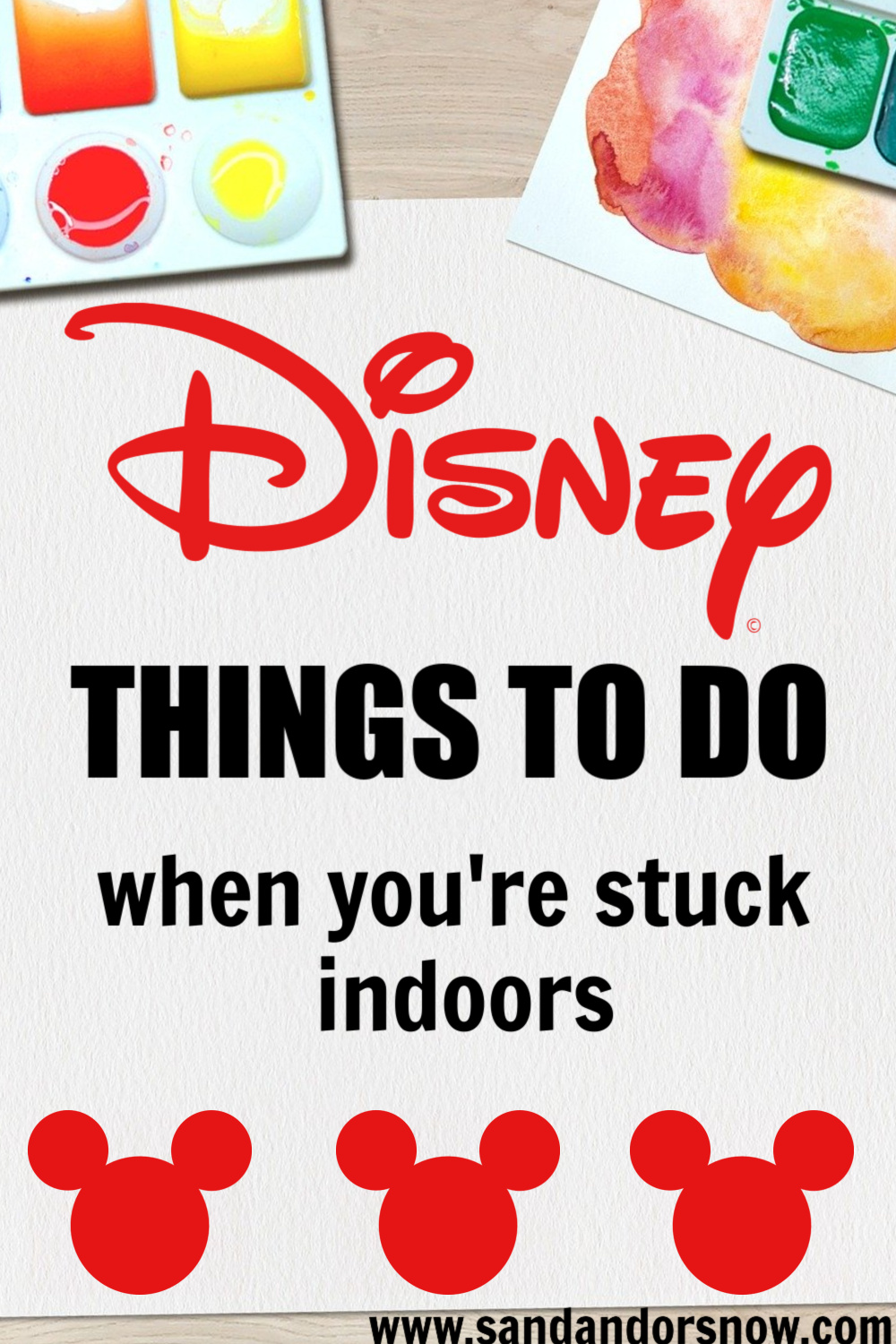 Disney things to do when you're stuck indoors