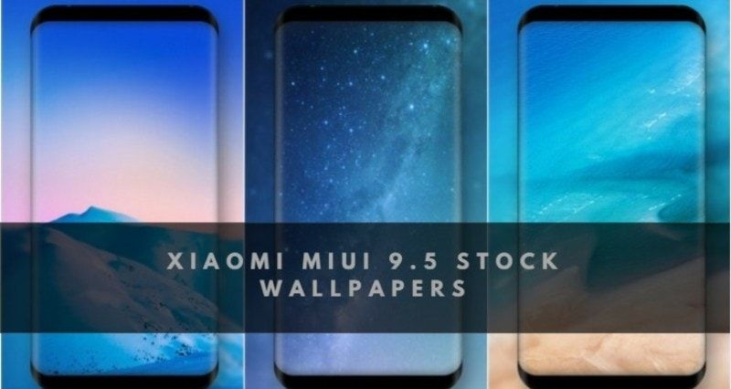 Download Xiaomi MIUI 9.5 Stock Wallpapers in a Zip File