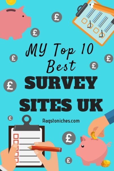 My Top 10 Best Survey Sites UK What Are Yours? Best