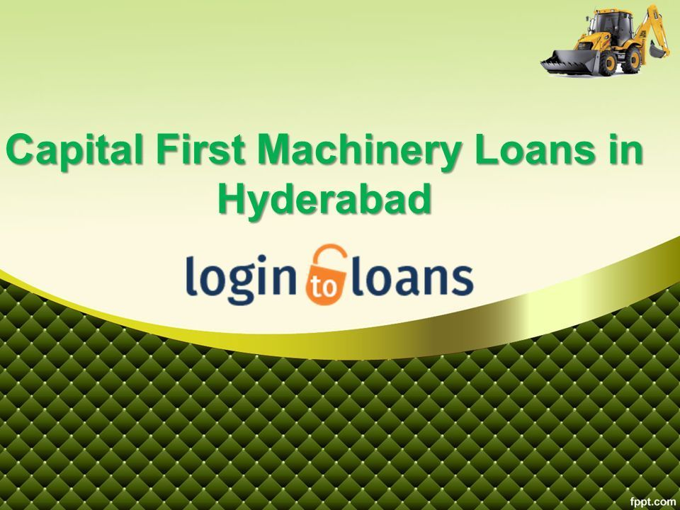 Apply online for best Capital First Machinery loans in