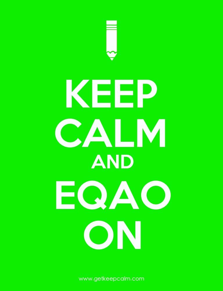 EQAO standardized testing keep calm | Memes to Live By | Pinterest ...