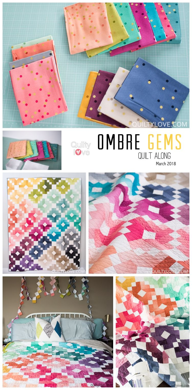 Ombre Gems Quilt Along Take Two Quilt Projects